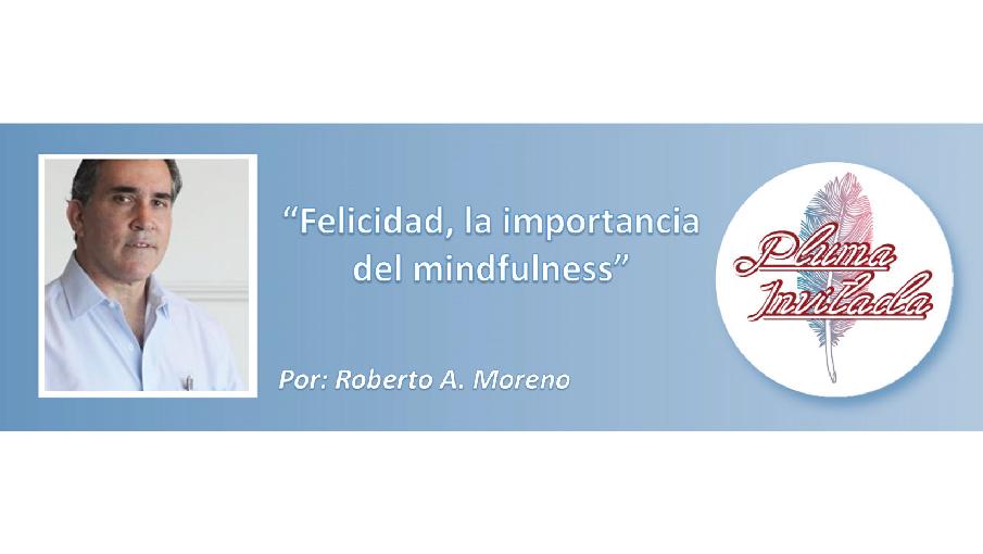 PLUMA-INVITADA-FELICIDAD-LA-IMPORTANCIA-DEL-MINDFULNESS
